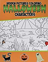 Hidden Pictures Coloring Halloween Characters: Hidden Picture Books for Children
