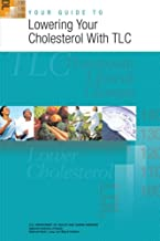Best your guide to lowering your cholesterol with tlc Reviews
