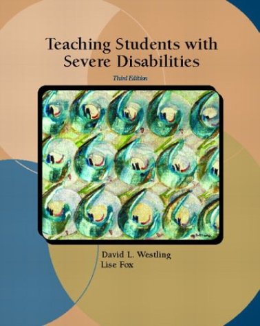 Teaching Students with Severe Disabilities (3rd Edition)