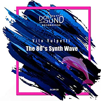 The 80´s Synth Wave