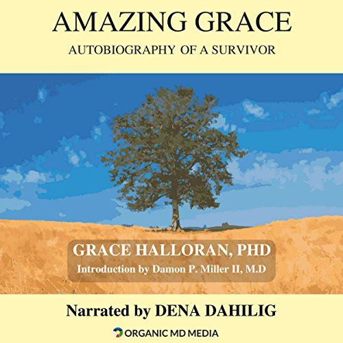 Amazing Grace: Autobiography of a Survivor audiobook cover art