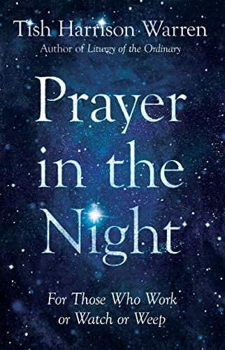 Prayer in the Night For Those Who Work or Watch or Weep product image