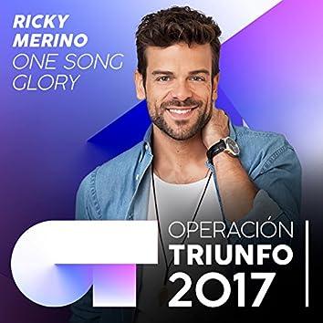 One Song Glory (Operación Triunfo 2017)
