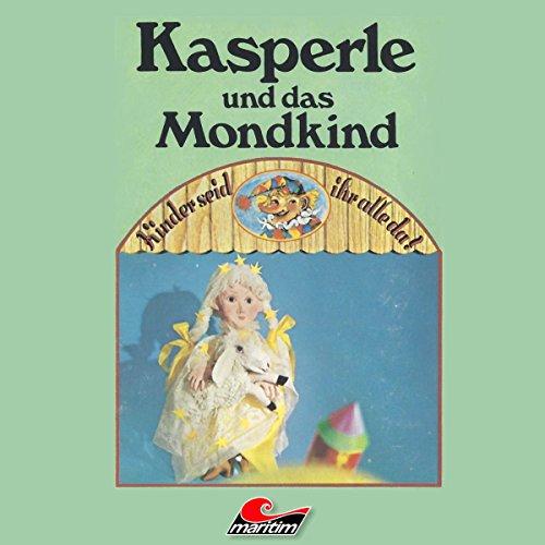 Kasperle und das Mondkind audiobook cover art