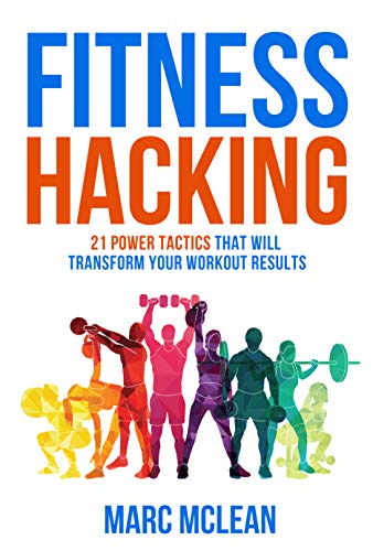 Fitness Hacking by Marc McLean ebook deal