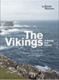 The Vikings in Britain and Ireland /anglais