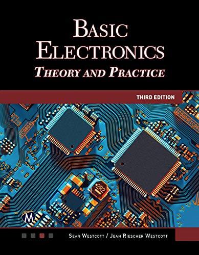 Basic Electronics: Theory and Pr...