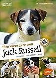 Bien vivre avec mon Jack Russel + Vidéos