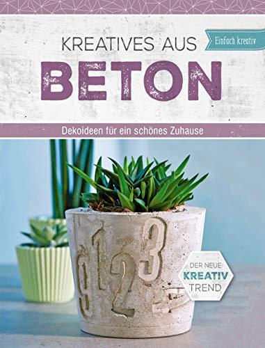 Kreatives aus Beton: Dekoideen für ein schönes Zuhause