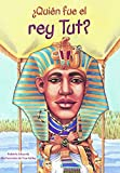 Quien Fue El Rey Tut? / Who Was King Tut? (Who Was...?)