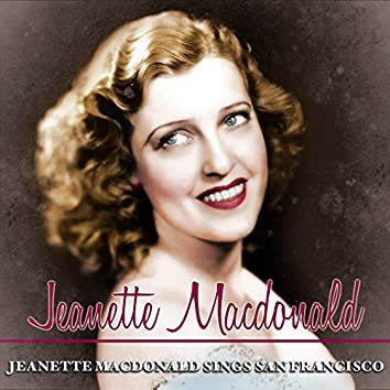 Jeanette MacDonald Sings San Francisco