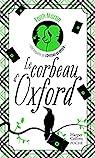 Loveday et Ryder, tome 1 : Le corbeau d'Oxford par Martin