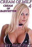 Cream of Babysitter (Cream of MILF Book 4)