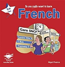 So You Really Want to Learn French Book 2 (So You Really Want to Learn S)