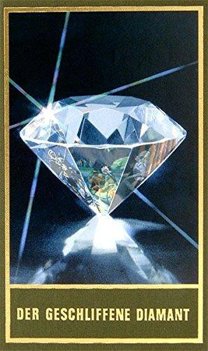 Der geschliffene Diamant: Die Gesammelten Werke Karl Mays