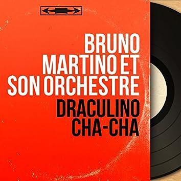 Draculino cha-cha (Mono version)