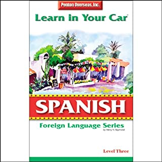 Learn in Your Car: Spanish, Level 3                   By:                                                                                                                                 Henry N. Raymond,                                                                                        Oscar M. Ramirez                               Narrated by:                                                                                                                                 uncredited                      Length: 4 hrs and 17 mins     52 ratings     Overall 3.3