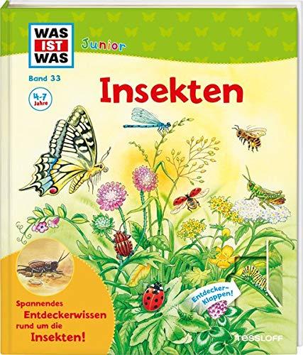 WAS IST WAS Junior Band 33. Insekten (WAS IST WAS Junior Sachbuch)
