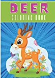 Deer Coloring Book: Coloring Book For Kids and Toddlers   Coloring Book with 30 Unique Pages to Color on Deers, Christmas Reindeer Pattern, Caribou ... for Creative Activity and Relaxation at Home.