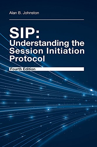 SIP: Understanding the Session Initiation Protocol, Fourth Edition (English Edition)