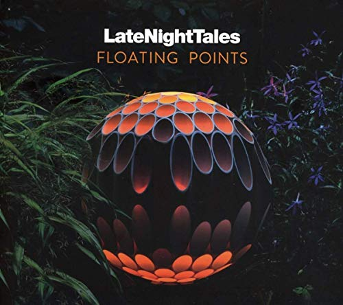 Floating Points - Late Night Tales Floating Points