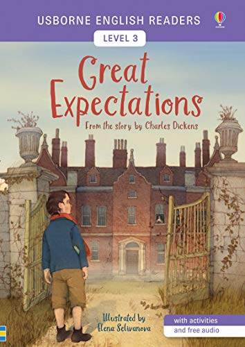 Great Expectations from the story by the Charles Dickens. Level 3