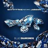 Blue Diamonds [Explicit]