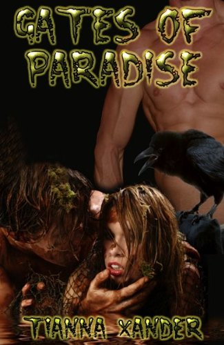 Book: Gates of Paradise by Tianna Xander