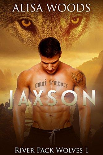 Jaxson (River Pack Wolves, Buch 1)