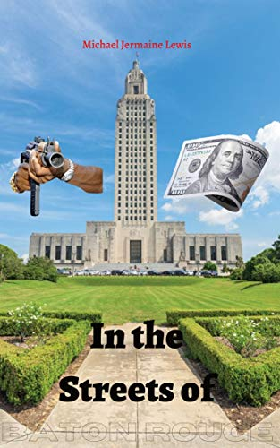 In the Streets of Baton Rouge (English Edition)