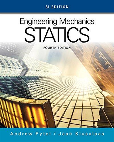 Engineering Mechanics: Statics, SI Edition