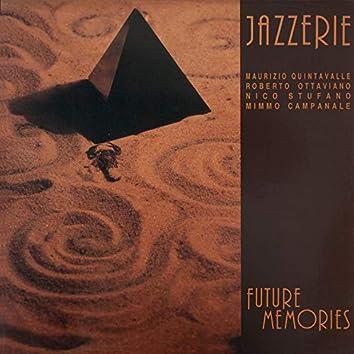 Future Memories (feat. Maurizio Quintavalle, Roberto Ottaviano, Nico Stufano, Mimmo Campanile)