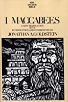I Maccabees (The Anchor Yale Bible Commentaries)
