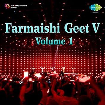 Farmaishi Geet V, Vol. 1