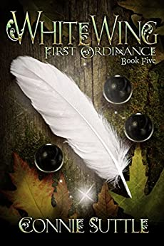 WhiteWing: First Ordinance, Book 5 by [Connie Suttle]