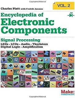 الموسوعة من المكونات الإلكترونية التحكم في مستوى الصوت 2: لمبة LED ، lcds ، صوت ، thyristors ، المنطقي رقمية ، و amplification