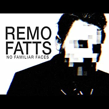 No Familiar Faces (2016 Single Edition)