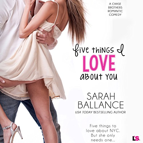 Five Things I Love About You audiobook cover art