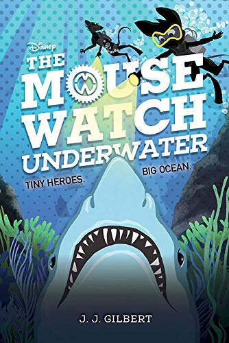 The Mouse Watch Underwater (The Mouse Watch, 2)
