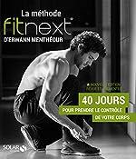 La méthode Fitnext (Nle Ed) d'Erwann Menthéour