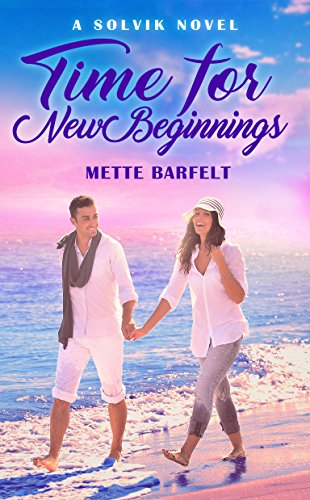 Time For New Beginnings by Mette Barfelt ebook deal