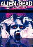 Alien Dead (25th Anniversary Edition)