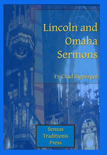 Lincoln and Omaha Sermons