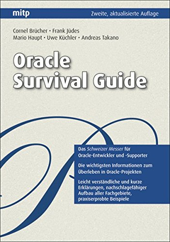 Oracle Survival Guide (mitp Professional)