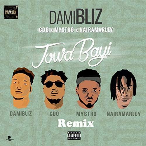 Damibliz feat. CDQ, Mystro & Naira Marley