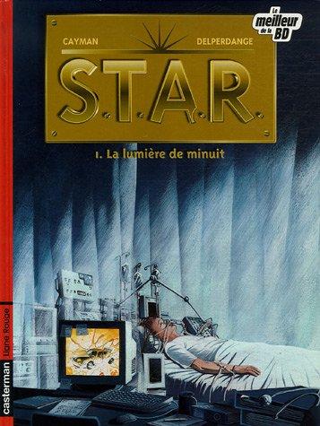STAR, Tome 1 : La lumière de minuit : Edition spéciale