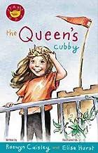 The Queen's Cubby