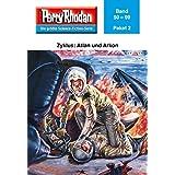 Perry Rhodan-Paket 2: Atlan und Arkon: Perry Rhodan-Heftromane 50 bis 99 (Perry Rhodan Paket Sammelband) (German Edition)