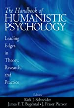 The Handbook of Humanistic Psychology: Leading Edges in Theory, Research, and Practice