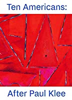 Ten Americans: After Paul Klee